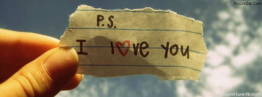 http://rouzegar.com/wp-content/uploads/2014/10/couverture-facebook-ps-i-love-you.jpg