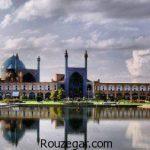 جاذبه های گردشگری اصفهان به همراه معرفی اماکن تاریخی و تفریحی شهر