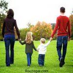 ویژگی داشتن یک خانواده خوب چیست